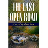 The Last Open Road (The Last Open Road) ~ B. S. Levy