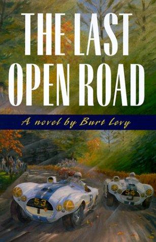 The Last Open Road The Last Open Road096425218X