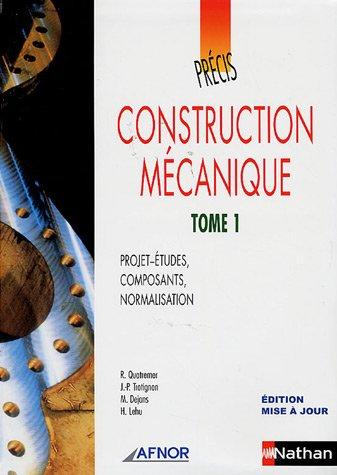 construction-mecanique-tome-1-projet-etudes-composants-normalisation