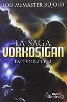 La Saga Vorkosigan intégrale, Tome 1 : Chute libre ; L'honneur des Cordelia ; Barrayar