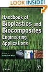 Handbook of Bioplastics and Biocompos...