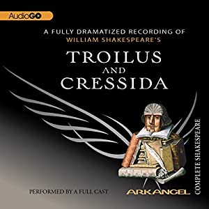 Troilus and Cressida Performance
