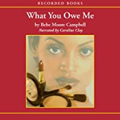 What You Owe Me | [Bebe Moore Campbell]