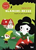 Blanche-Neige : D'apr�s le conte traditionnel
