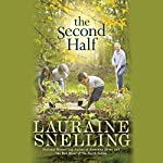 The Second Half: A Novel | Lauraine Snelling