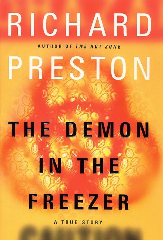The Demon in the Freezer : A True Story