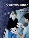 img - for Communication: Creating Understanding (Life Skills) book / textbook / text book