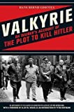 img - for Hans Bernd Gisevius: Valkyrie : An Insider's Account of the Plot to Kill Hitler (Paperback); 2008 Edition book / textbook / text book