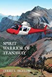 img - for Spirit Warrior of Teanaway book / textbook / text book