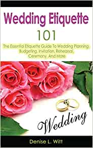 Wedding Gift Shipping Etiquette : Wedding Etiquette 101: The Essential Etiquette Guide To Wedding ...