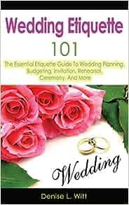 Wedding Etiquette 101: The Essential Etiquette Guide To Wedding ...