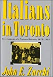img - for Italians in Toronto: Development of a National Identity, 1875-1935 (Canadian Public Administration Series = Collection Administr) book / textbook / text book