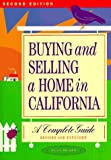 img - for Buying and Selling a Home in California: A Complete Guide book / textbook / text book