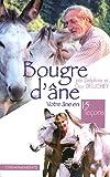 echange, troc Guy Deluchey, Delphine Deluchey - Bougre d'âne : Votre âne en quinze leçons
