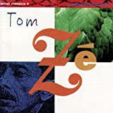Brazil Classics 4: The Best of Tom Zé