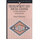 Development and Social Change: A Global Perspective (Sociology for a New Century Series)by Philip McMichael
