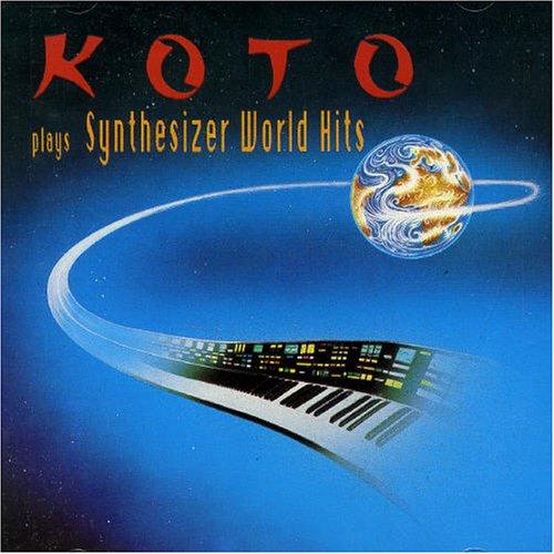 koto - Koto Plays Synthesizer World Hits [IMPORT] - Zortam Music