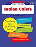 Indian Chiefs (Scholastic Book Guides Grades 6-9) (0439572568) by Russell Freedman