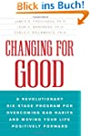 Changing for Good: A Revolutionary Si...
