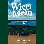 Wise Men: A Novel | Stuart Nadler