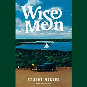 Wise Men: A Novel | [Stuart Nadler]