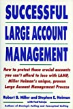 Successful Large Account Management (0805013040) by Miller, Robert B.