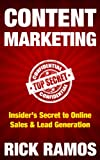 Content Marketing: Insider's Secret to Online Sales & Lead Generation (English Edition)