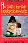 How to Give Your Baby Encyclopedic Kn...