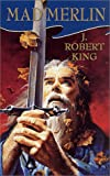 Mad Merlin (0812584279) by King, J. Robert