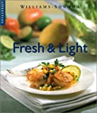 img - for Fresh & Light (Williams-Sonoma Lifestyles) book / textbook / text book