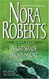 Nora Roberts Night Tales: Nightshade & Night Smoke: NightshadeNight Smoke