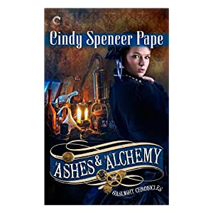 Ashes & Alchemy by Cindy Spencer Pape
