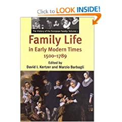 Family Life in Early Modern Times, 1500-1789 (The History of the European Family, Vol. 1) (History of European Family)