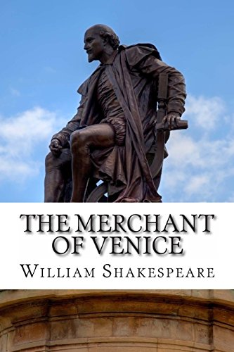 The Merchant of Venice: A Play