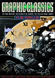 Graphic Classics Volume 3: H.G. Wells (3rd Ed.) (Graphic Classics - Eureka Productions)