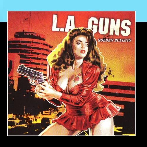 L.A. Guns - Golden Bullets