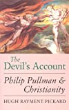 The Devil's Account: Philip Pullman and Christianity