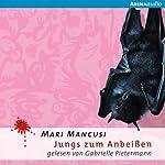 Jungs zum Anbeißen (Jungs zum Anbeißen 1) | Mari Mancusi