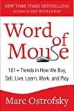 Word of Mouse: 101+ Trends in How We