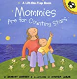 Mommies Are for Counting Stars (Lift-the-Flap)