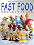Ultimate Guide to Fast Food Collectibles