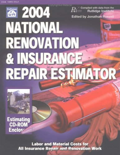 2004 National Renovation & Insurance Repair Estimator (National Renovation And Insurance Repair Estimator)