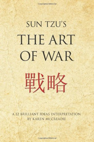 Sun Tzu's The Art of War: A 52 brilliant ideas interpretation (Infinite Business Classics)