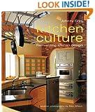 Kitchen Culture: Re-inventing Kitchen Design