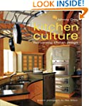 Kitchen Culture: Re-inventing Kitchen...