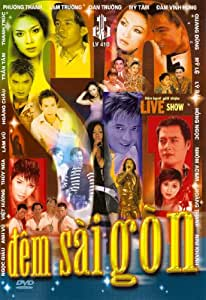 Dem Sai Gon (Live Show)