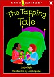 img - for The Tapping Tale (Green Light Reader - Level 1) book / textbook / text book