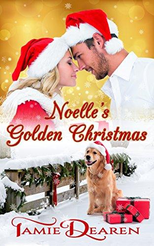 Noelle's Golden Christmas by Tamie Dearen ebook deal