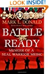 Battle Ready: Memoir of a SEAL Warrio...
