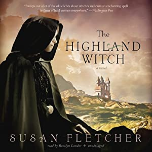 The Highland Witch: A Novel | [Susan Fletcher]